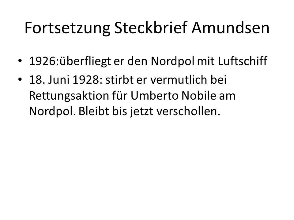 Fortsetzung Steckbrief Amundsen