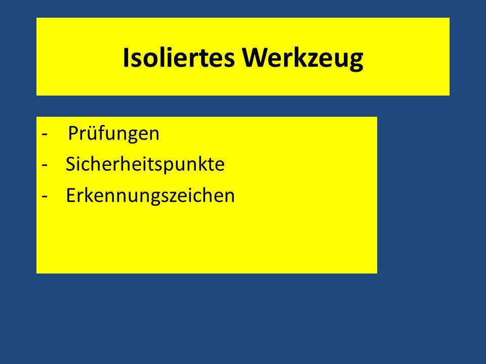 - Prüfungen Sicherheitspunkte Erkennungszeichen
