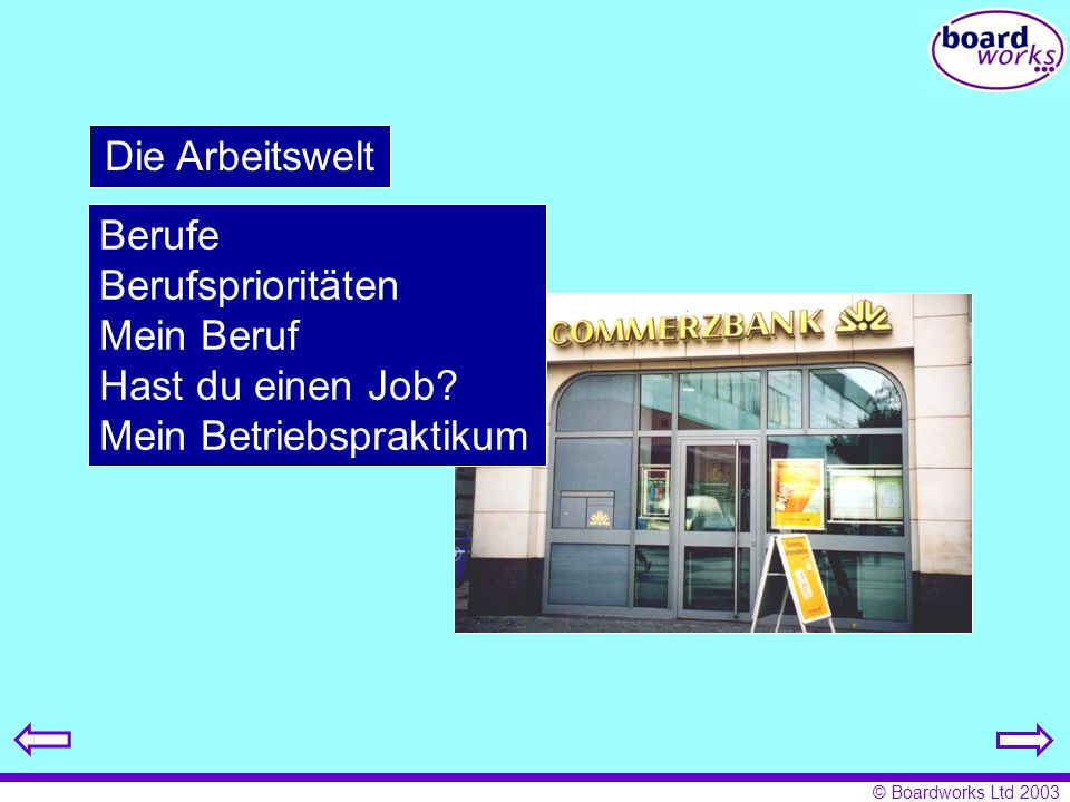 Die Arbeitswelt Berufe Berufsprioritäten Mein Beruf Hast du einen Job Mein Betriebspraktikum
