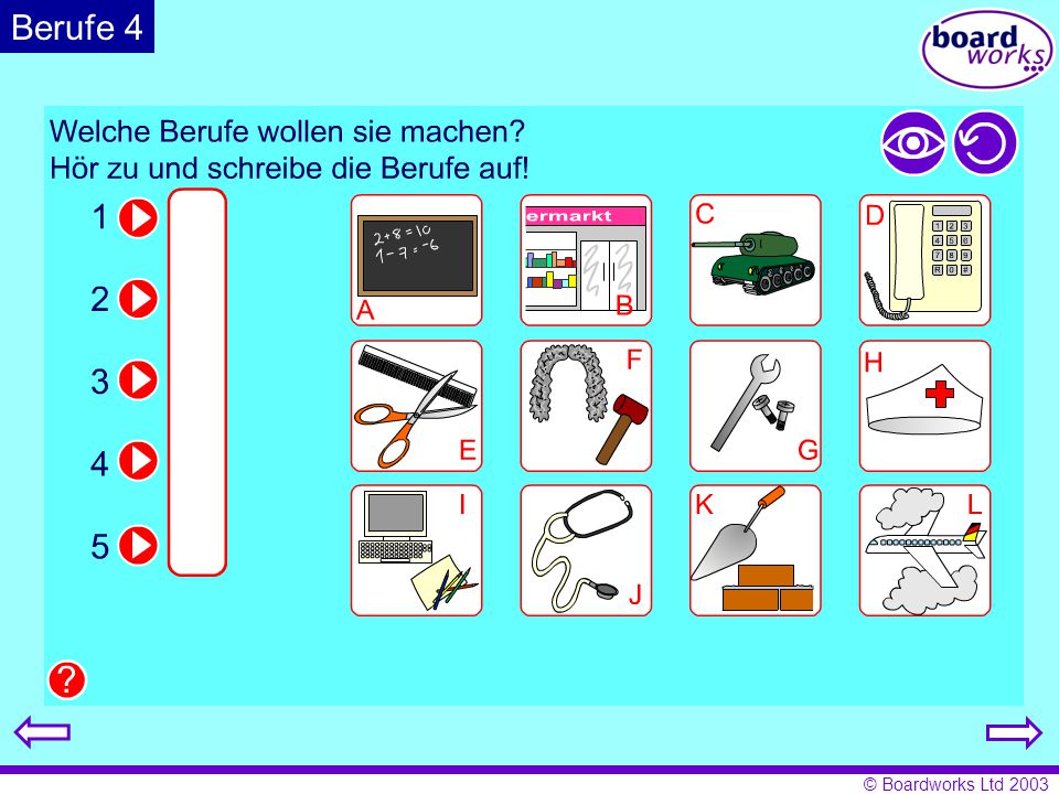 Berufe 4 Pupils note down which of the jobs the five people would like to do. Click on the eye to reveal answers, and the arrow to restart.