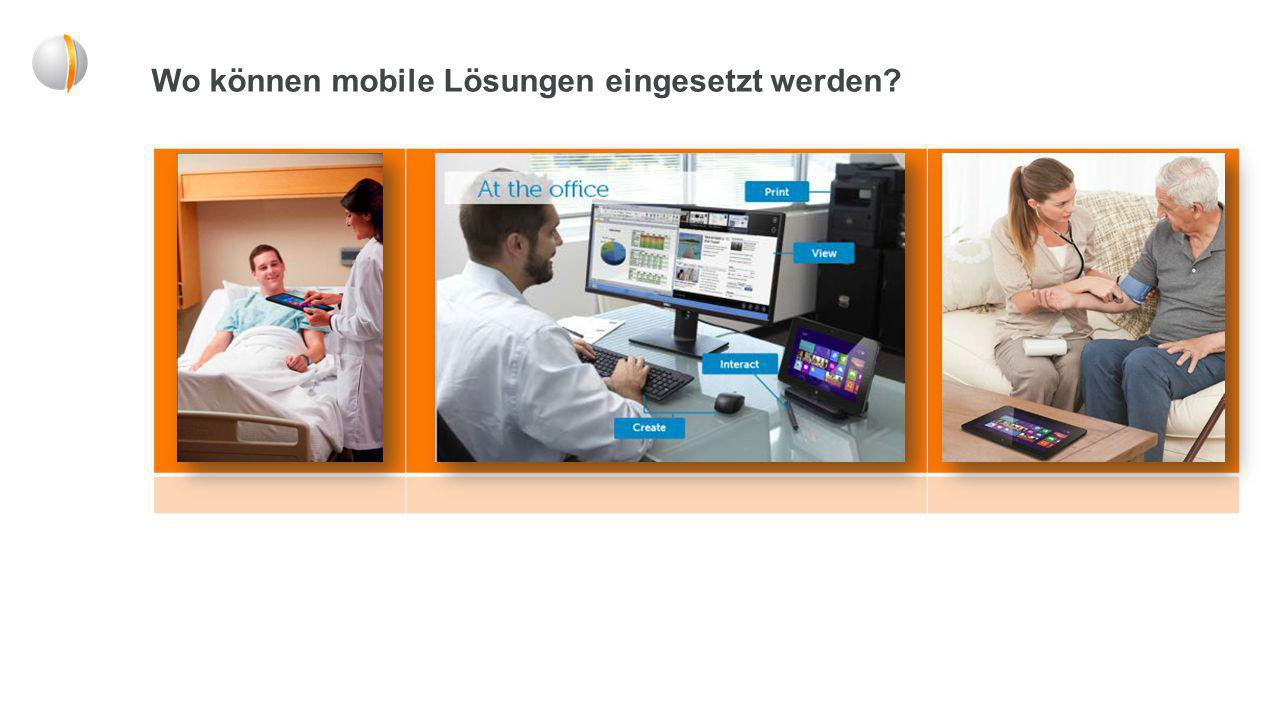 Wo können mobile Lösungen eingesetzt werden