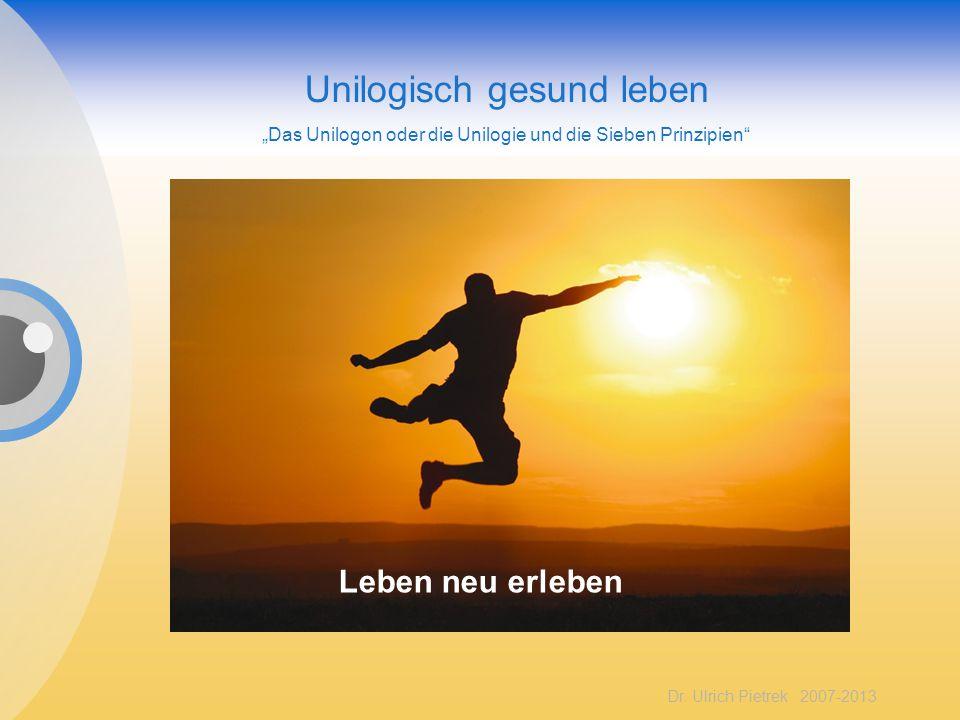 """Unilogisch gesund leben """"Das Unilogon oder die Unilogie und die Sieben Prinzipien"""