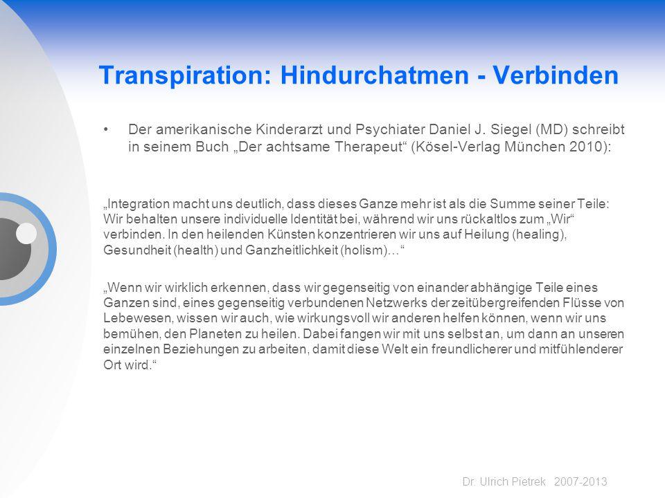 Transpiration: Hindurchatmen - Verbinden