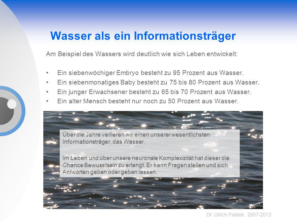 Wasser als ein Informationsträger