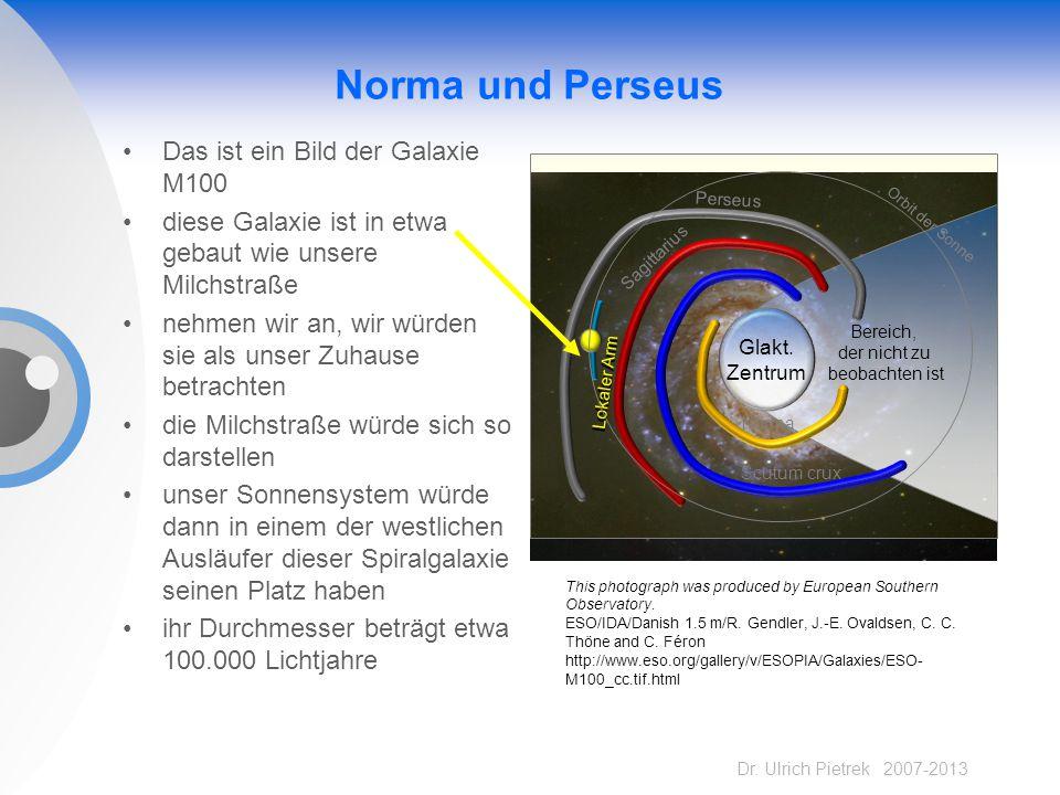 Norma und Perseus Das ist ein Bild der Galaxie M100