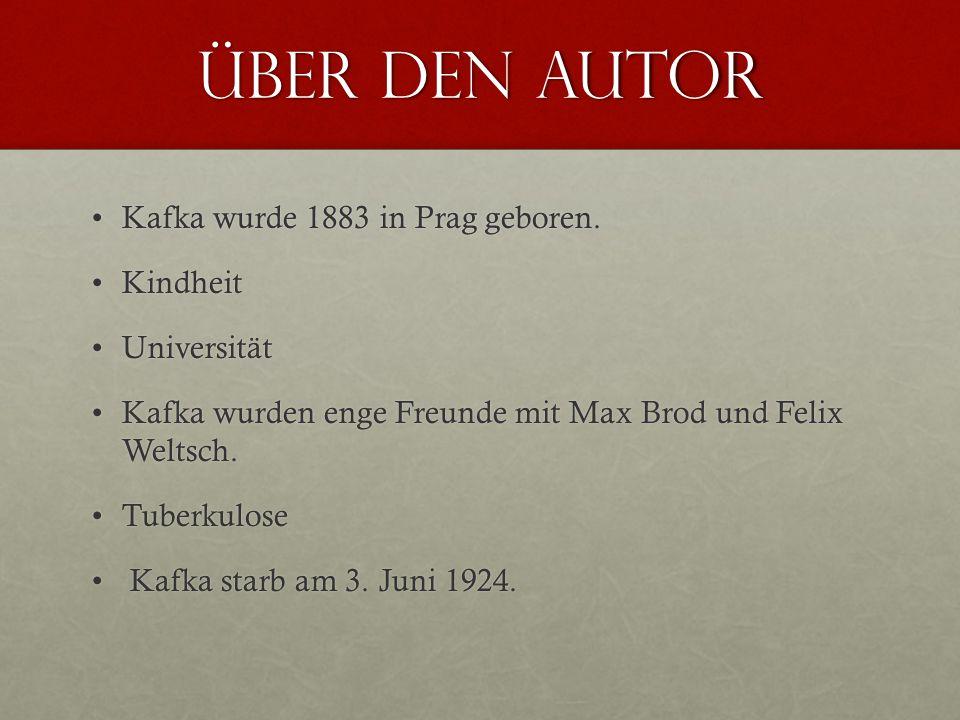 über den Autor Kafka wurde 1883 in Prag geboren. Kindheit Universität