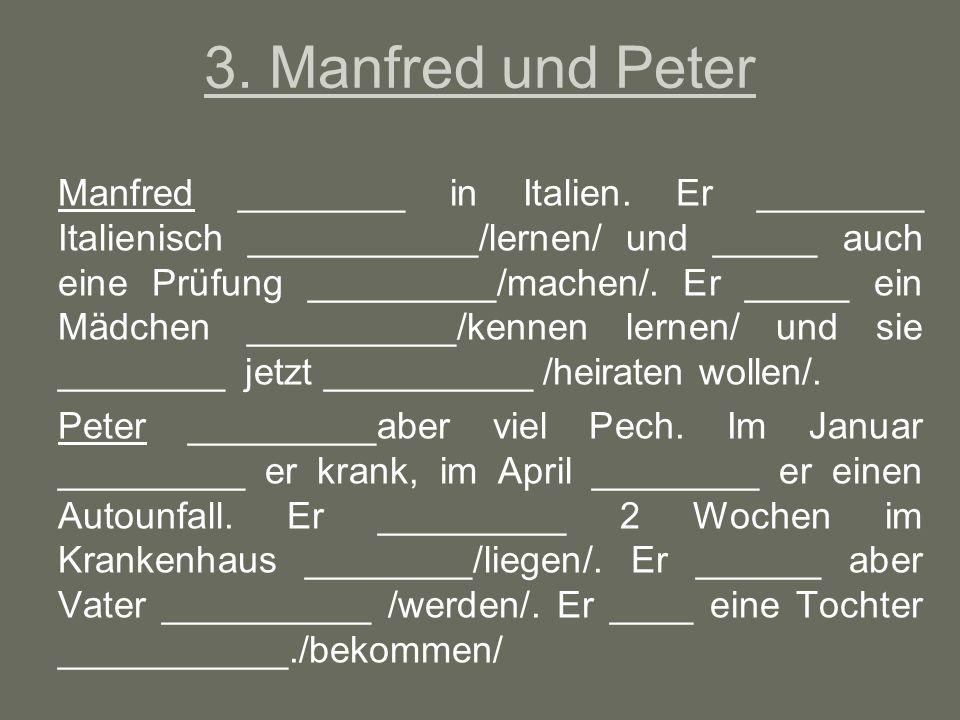 3. Manfred und Peter