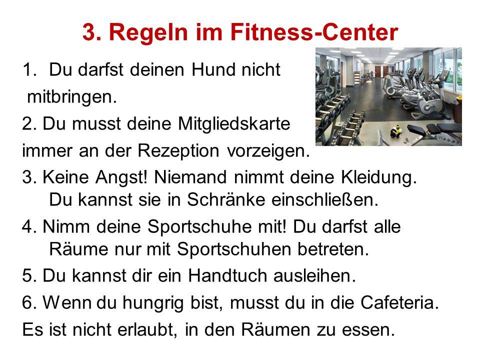 3. Regeln im Fitness-Center
