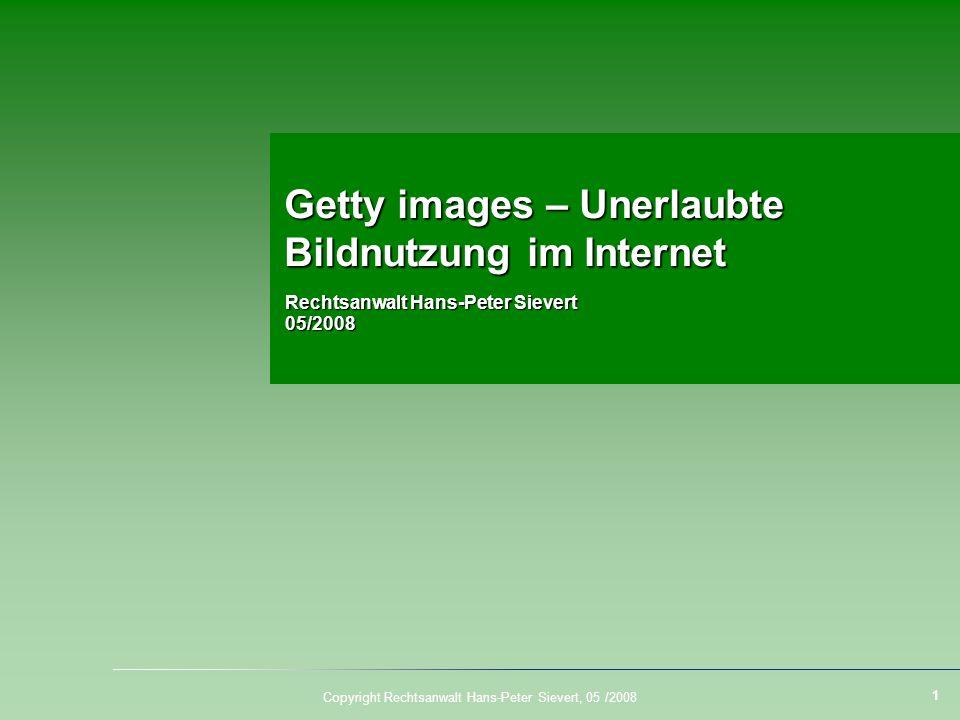 Copyright Rechtsanwalt Hans-Peter Sievert, 05 /2008