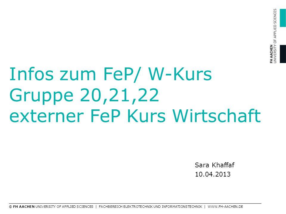 Infos zum FeP/ W-Kurs Gruppe 20,21,22 externer FeP Kurs Wirtschaft