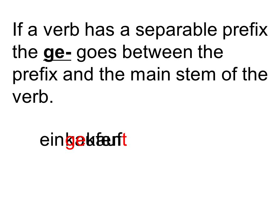 If a verb has a separable prefix the ge- goes between the prefix and the main stem of the verb.