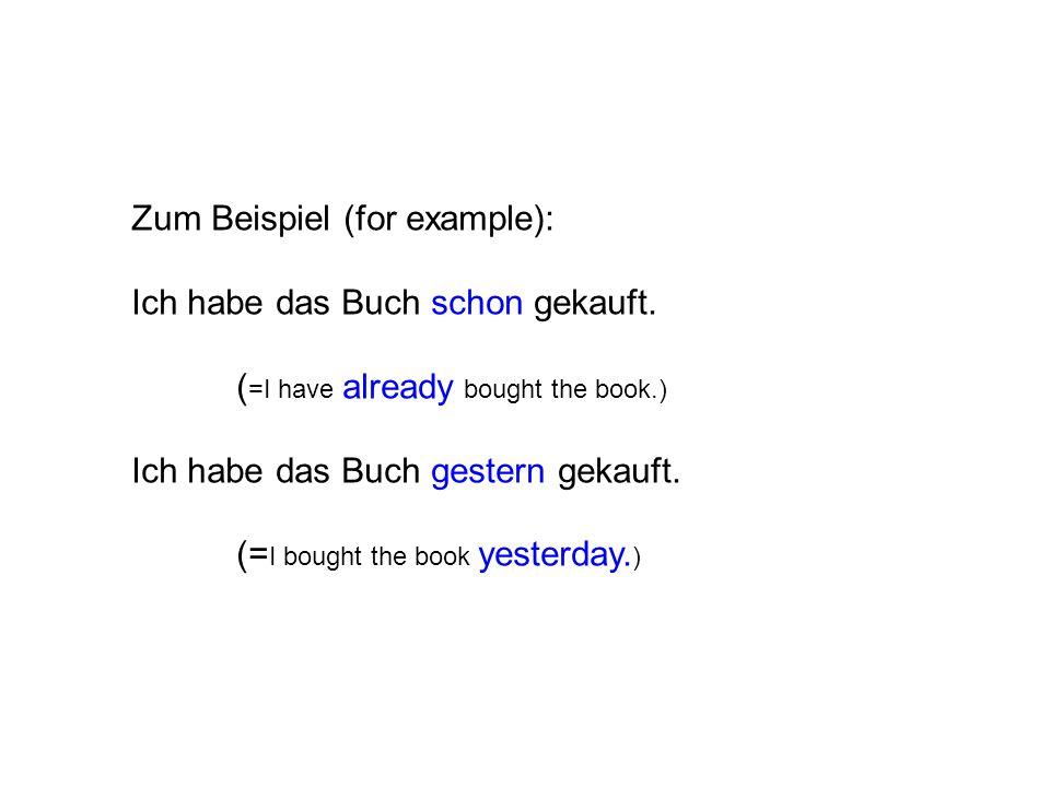 Zum Beispiel (for example):