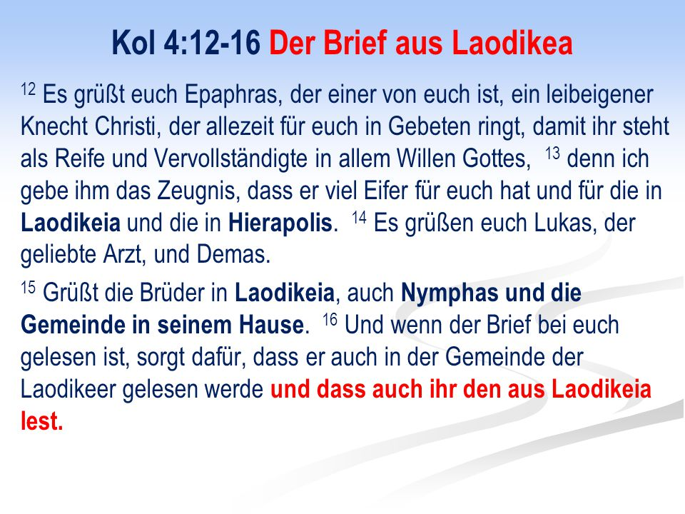 Kol 4:12-16 Der Brief aus Laodikea