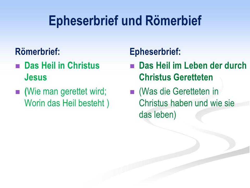 Epheserbrief und Römerbief
