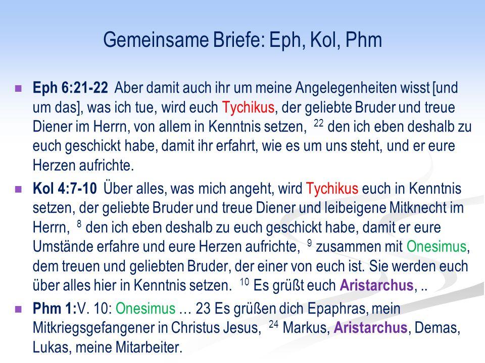 Gemeinsame Briefe: Eph, Kol, Phm