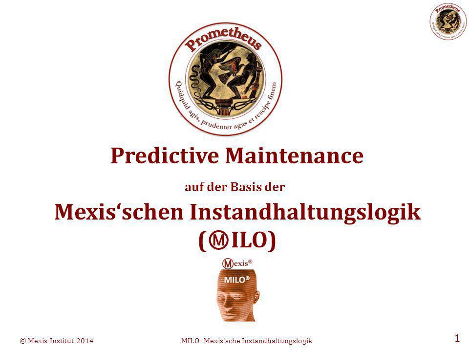 Predictive Maintenance Mexis'schen Instandhaltungslogik