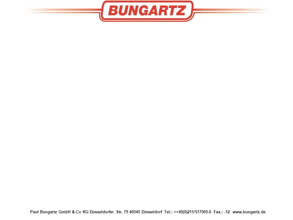 Paul Bungartz GmbH & Co KG Düsseldorfer Str. 79 40545 Düsseldorf Tel