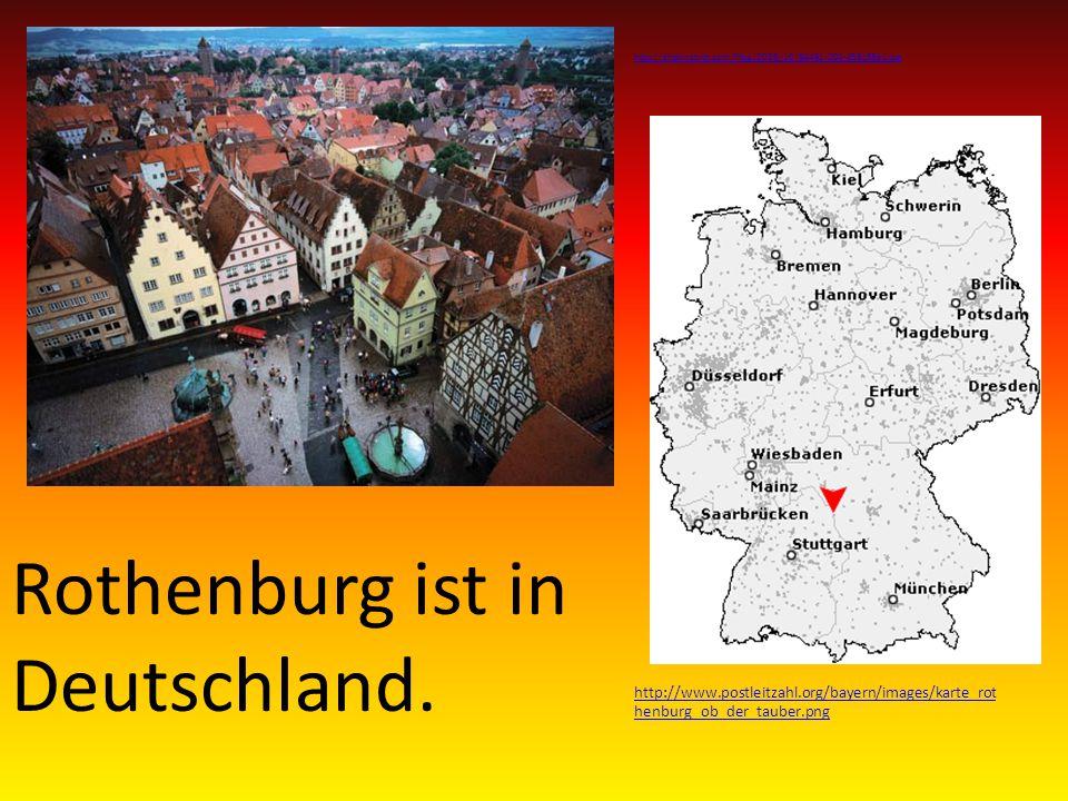 Rothenburg ist in Deutschland.