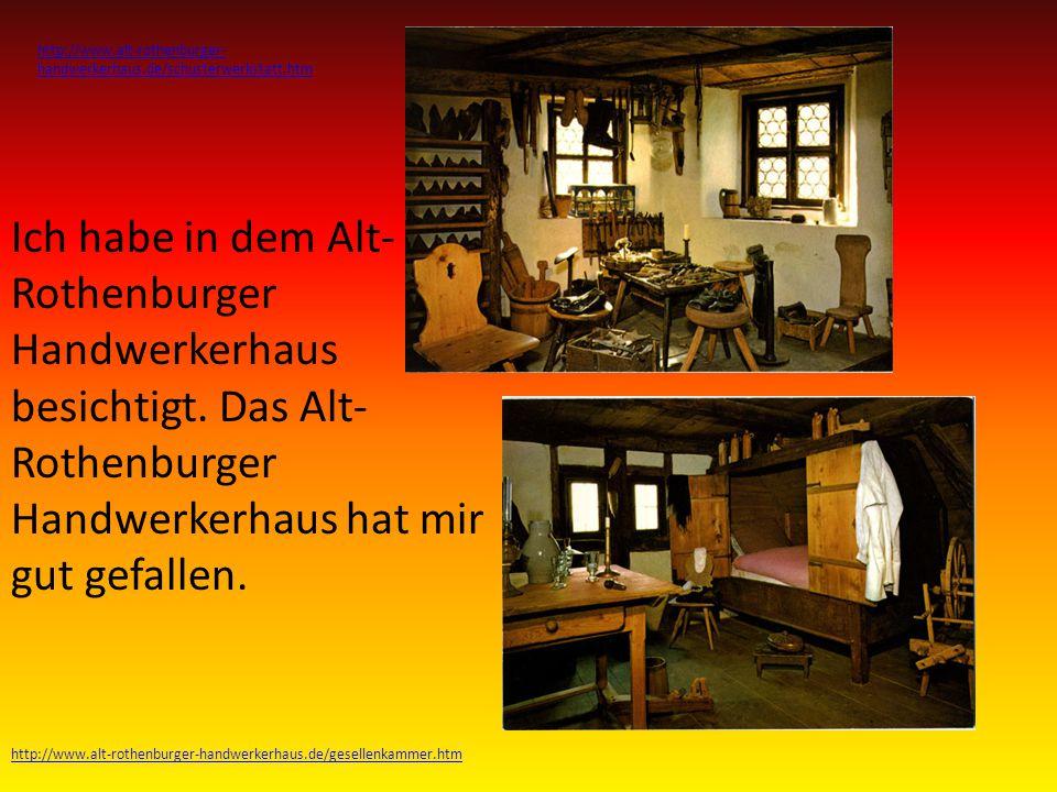 http://www.alt-rothenburger-handwerkerhaus.de/schusterwerkstatt.htm