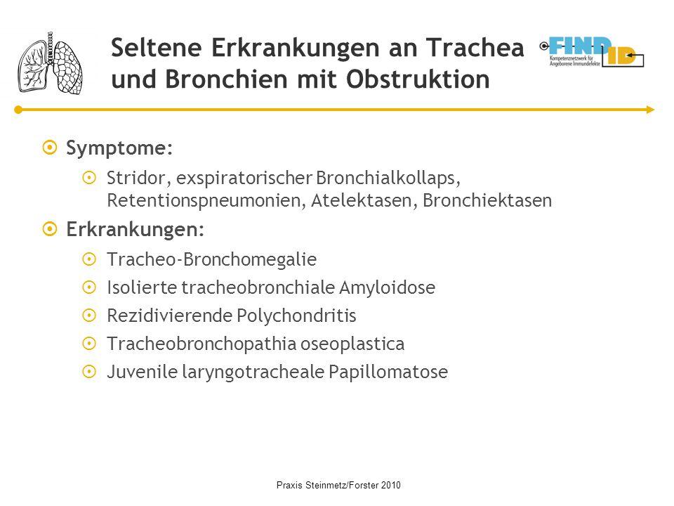 Seltene Erkrankungen an Trachea und Bronchien mit Obstruktion