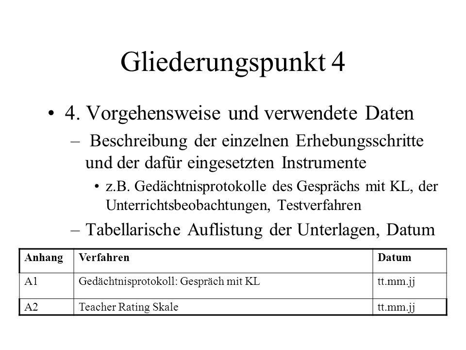 Gliederungspunkt 4 4. Vorgehensweise und verwendete Daten