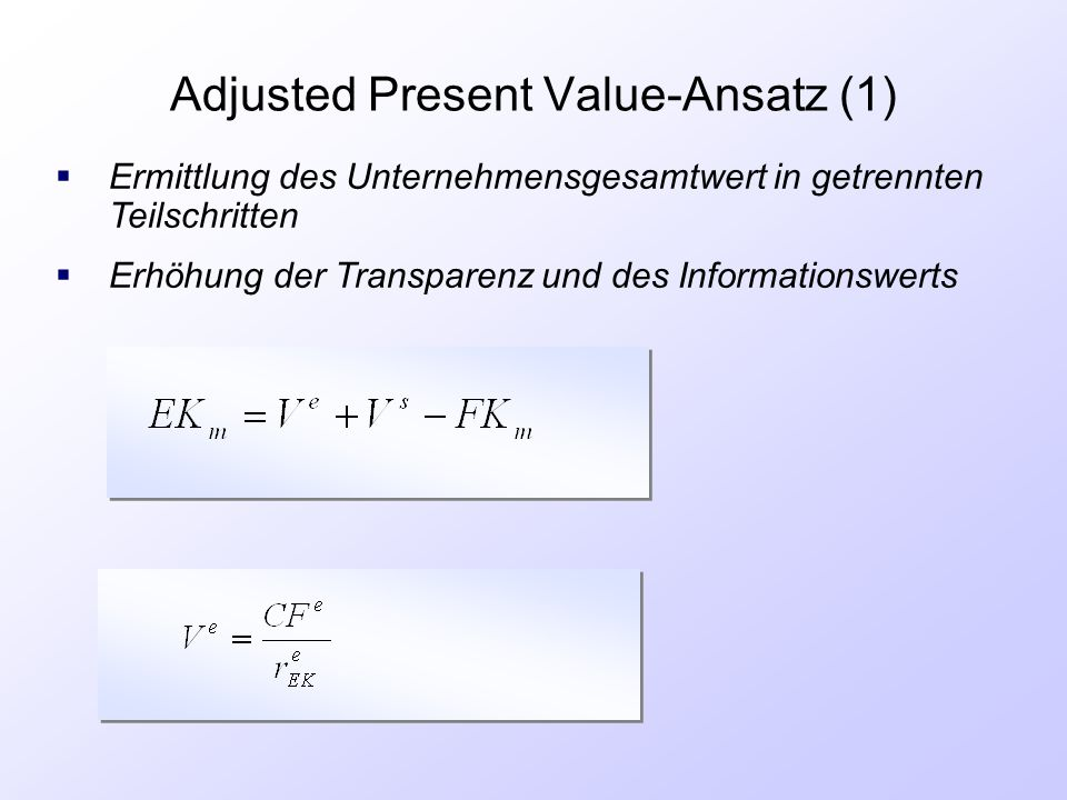 Adjusted Present Value-Ansatz (1)