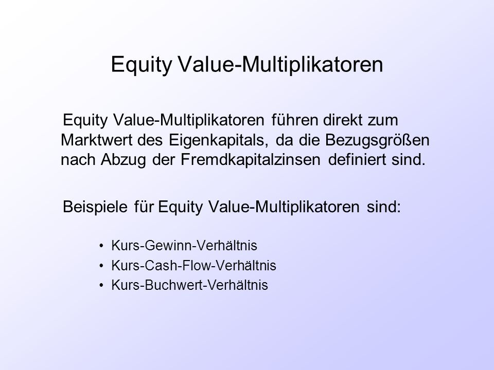 Equity Value-Multiplikatoren