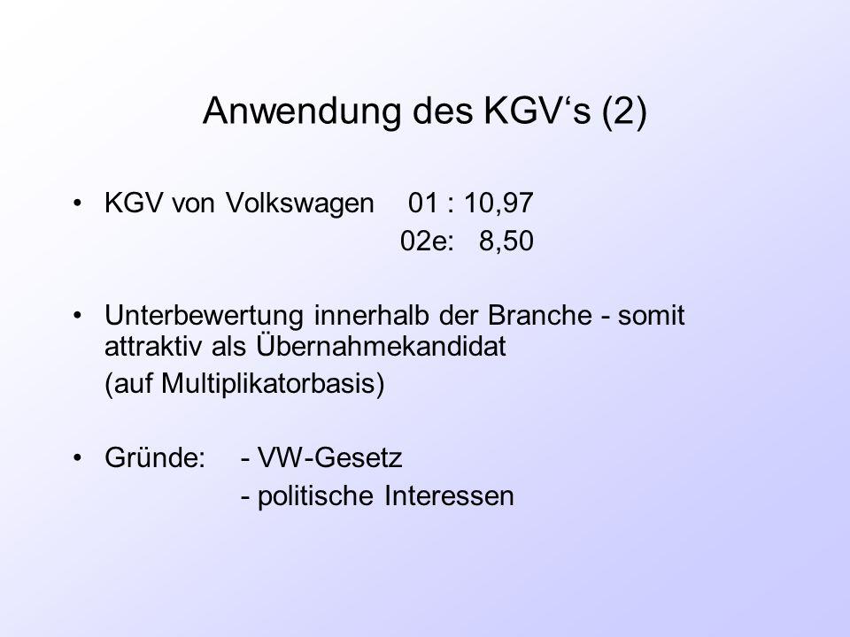 Anwendung des KGV's (2) KGV von Volkswagen 01 : 10,97 02e: 8,50