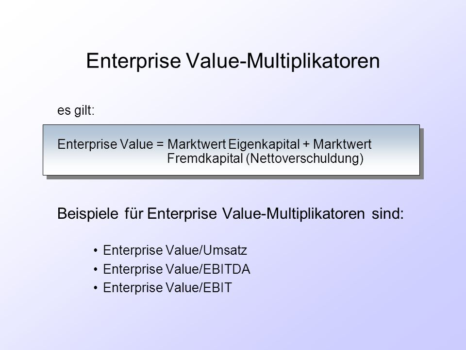 Enterprise Value-Multiplikatoren