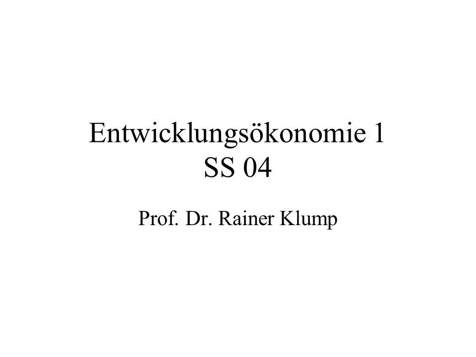 Entwicklungsökonomie 1 SS 04