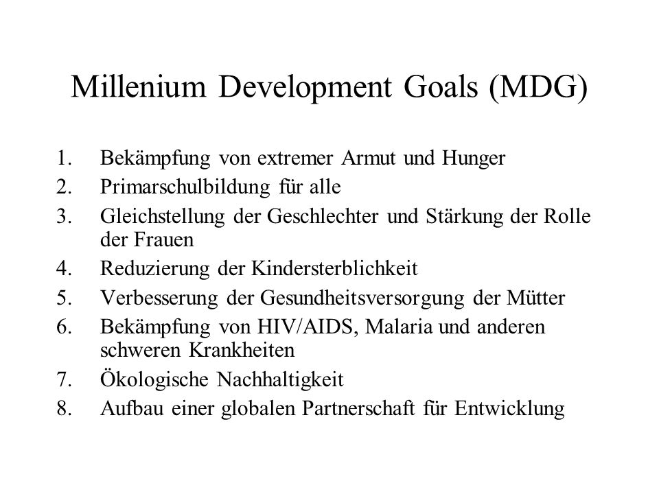 Millenium Development Goals (MDG)