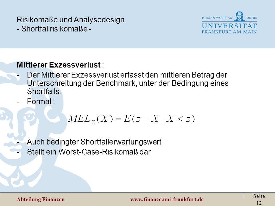 Risikomaße und Analysedesign - Shortfallrisikomaße -