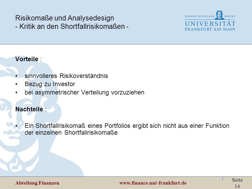 Risikomaße und Analysedesign - Kritik an den Shortfallrisikomaßen -