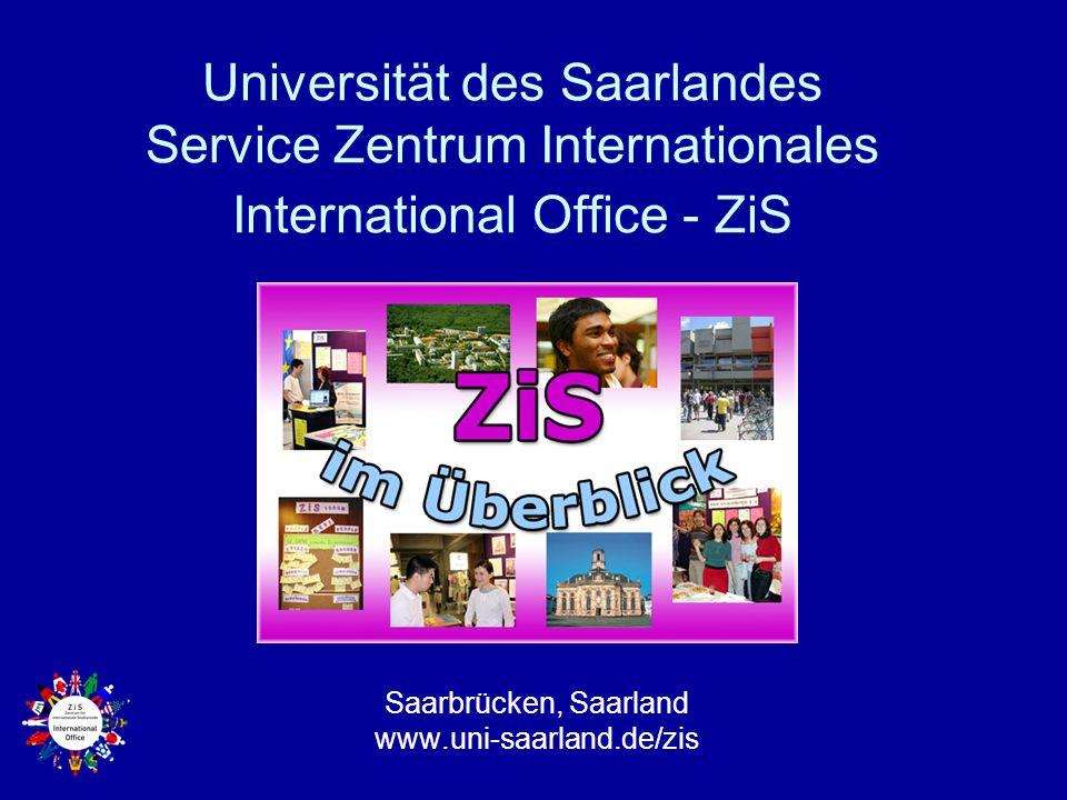 Saarbrücken, Saarland www.uni-saarland.de/zis