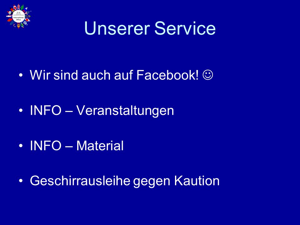 Unserer Service Wir sind auch auf Facebook!  INFO – Veranstaltungen