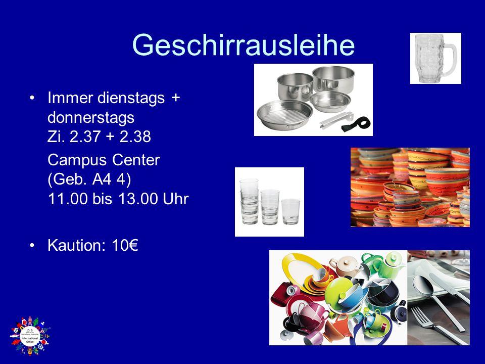 Geschirrausleihe Immer dienstags + donnerstags Zi. 2.37 + 2.38