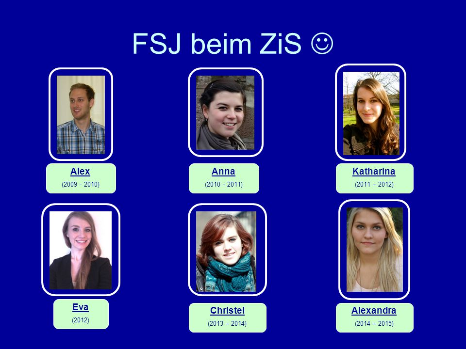 FSJ beim ZiS  Alex Anna Katharina Eva Christel Alexandra