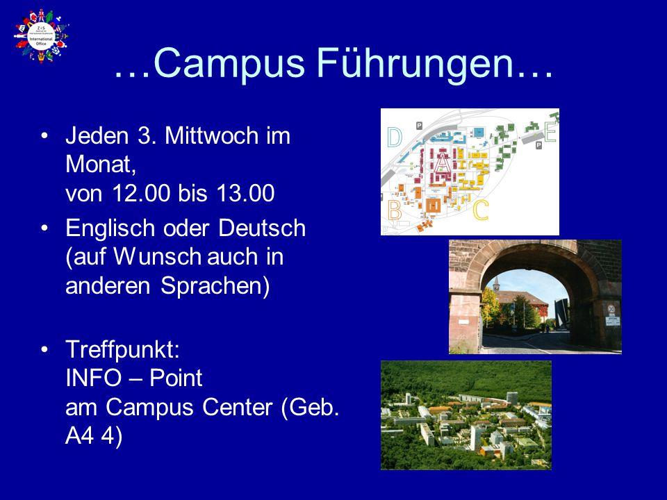 …Campus Führungen… Jeden 3. Mittwoch im Monat, von 12.00 bis 13.00