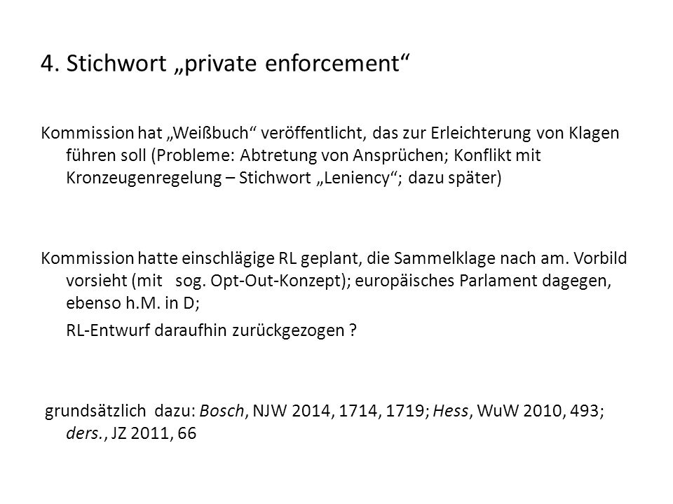 "4. Stichwort ""private enforcement"