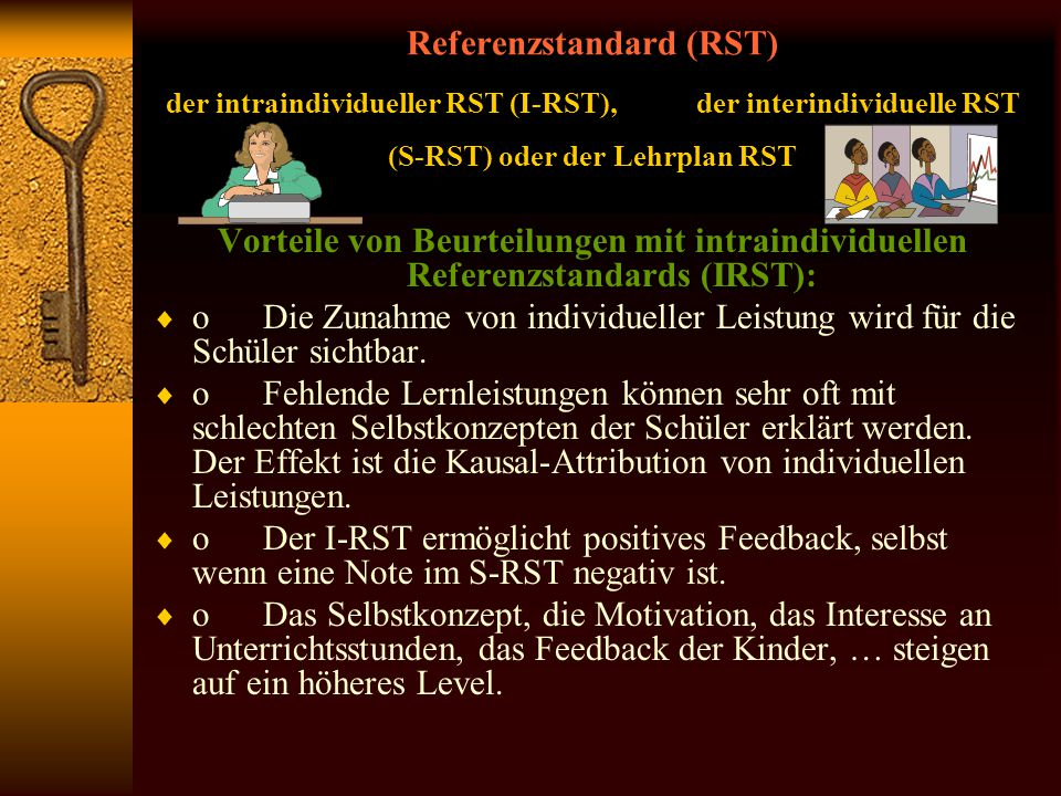 Referenzstandard (RST) der intraindividueller RST (I-RST), der interindividuelle RST (S-RST) oder der Lehrplan RST