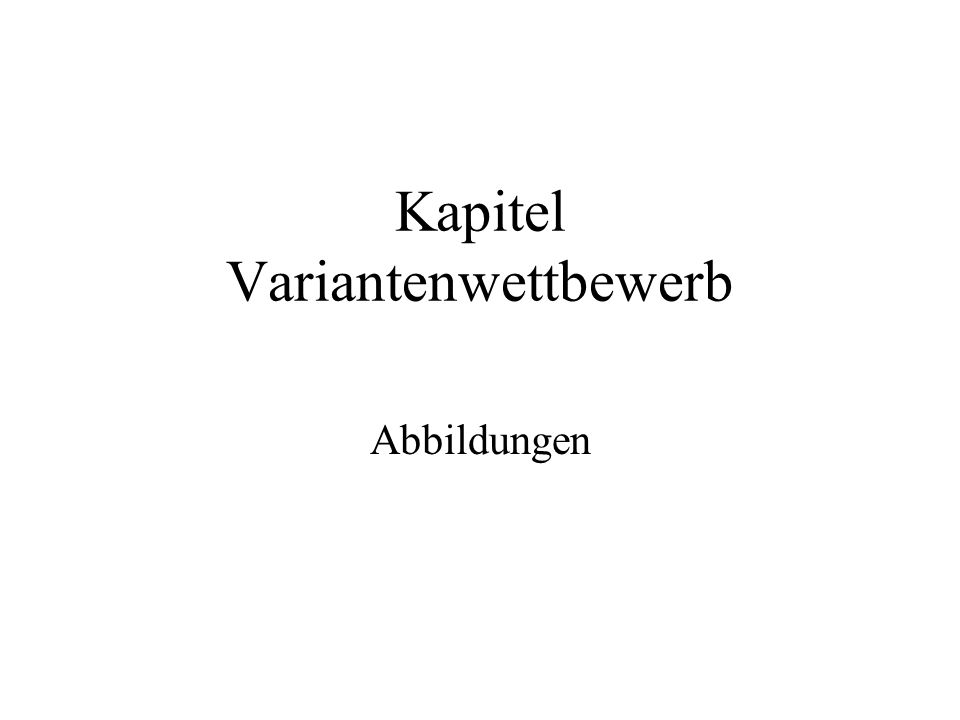 Kapitel Variantenwettbewerb