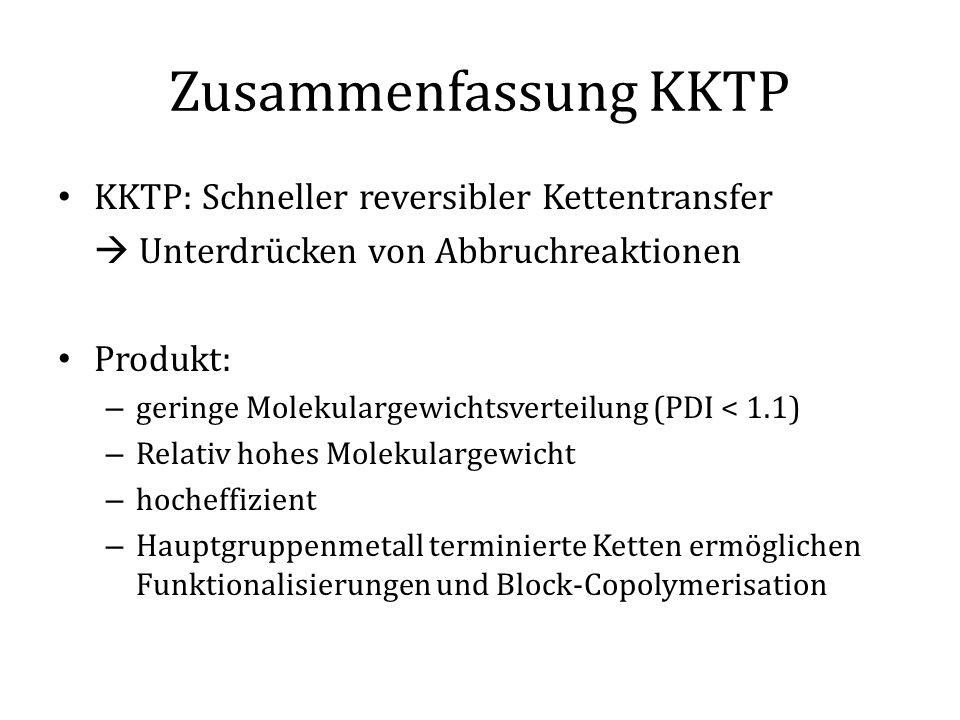 Zusammenfassung KKTP KKTP: Schneller reversibler Kettentransfer