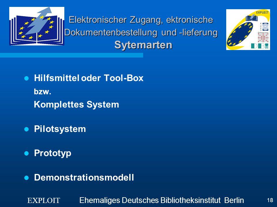 Hilfsmittel oder Tool-Box bzw. Komplettes System Pilotsystem Prototyp