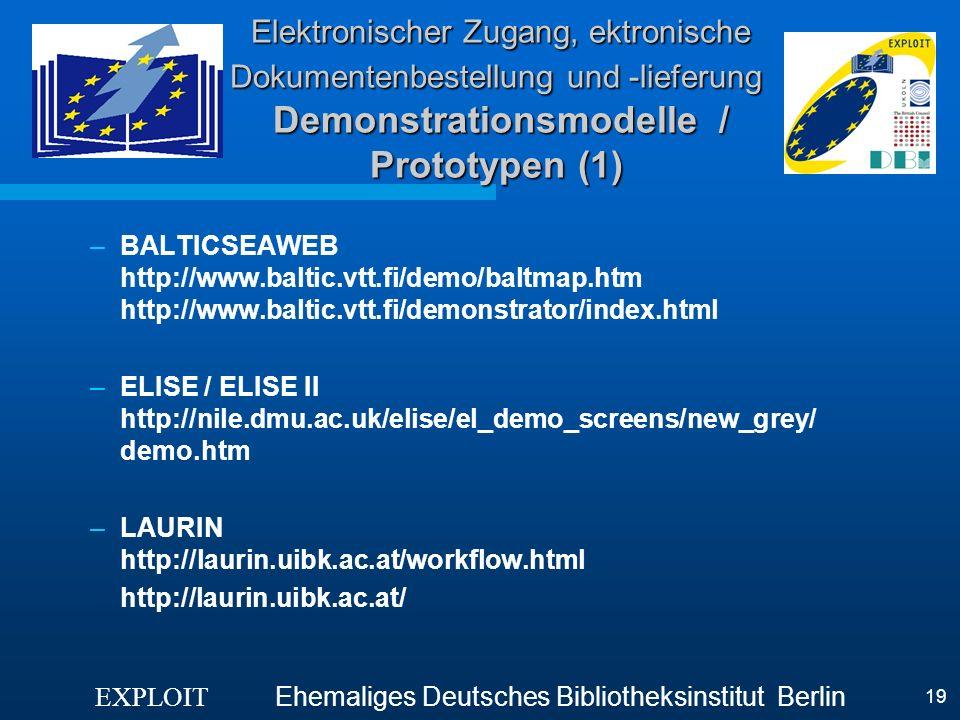 Elektronischer Zugang, ektronische Dokumentenbestellung und -lieferung Demonstrationsmodelle / Prototypen (1)
