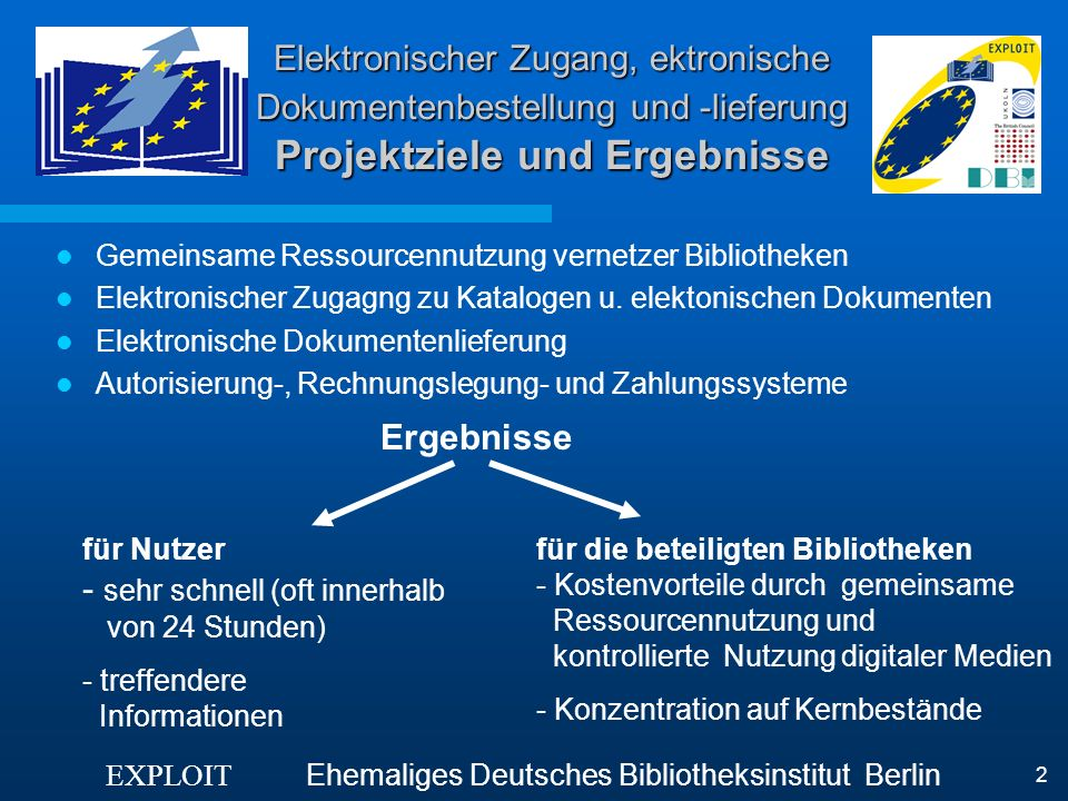 Elektronischer Zugang, ektronische Dokumentenbestellung und -lieferung Projektziele und Ergebnisse