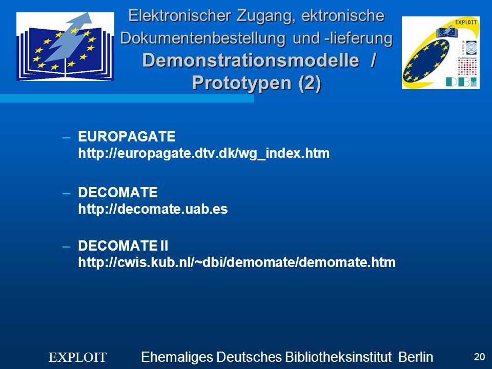 Elektronischer Zugang, ektronische Dokumentenbestellung und -lieferung Demonstrationsmodelle / Prototypen (2)
