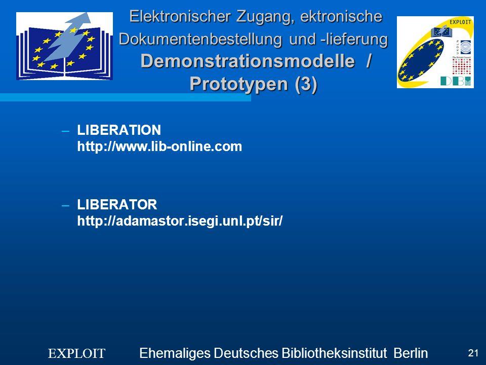 Elektronischer Zugang, ektronische Dokumentenbestellung und -lieferung Demonstrationsmodelle / Prototypen (3)