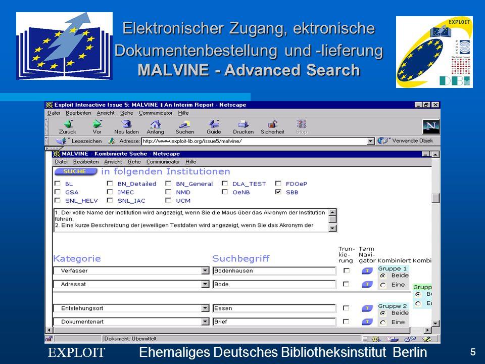 Elektronischer Zugang, ektronische Dokumentenbestellung und -lieferung MALVINE - Advanced Search