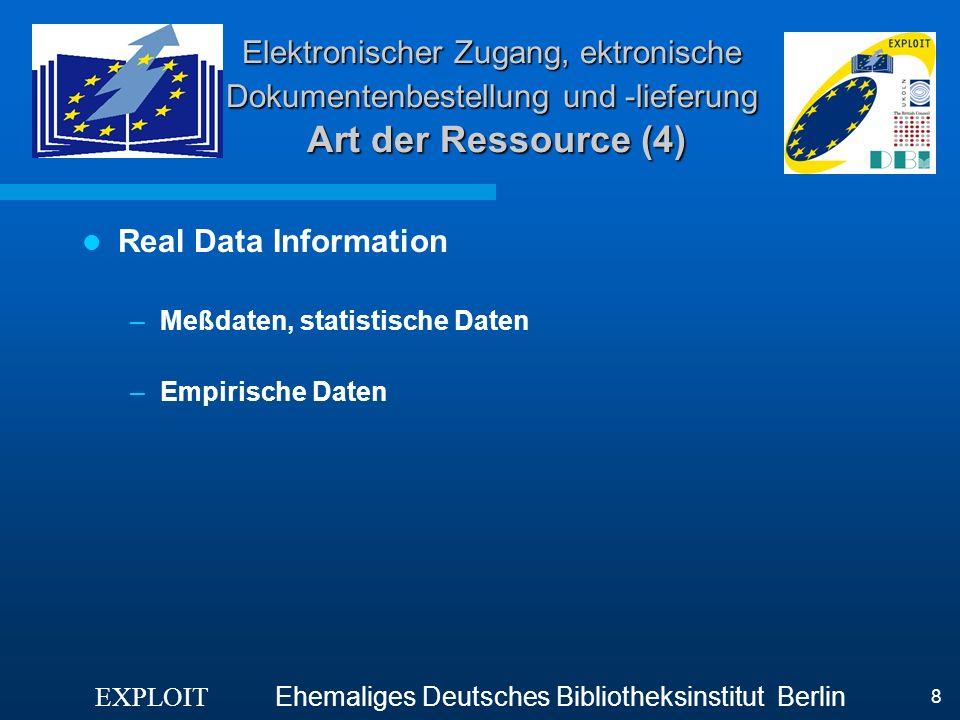Elektronischer Zugang, ektronische Dokumentenbestellung und -lieferung Art der Ressource (4)