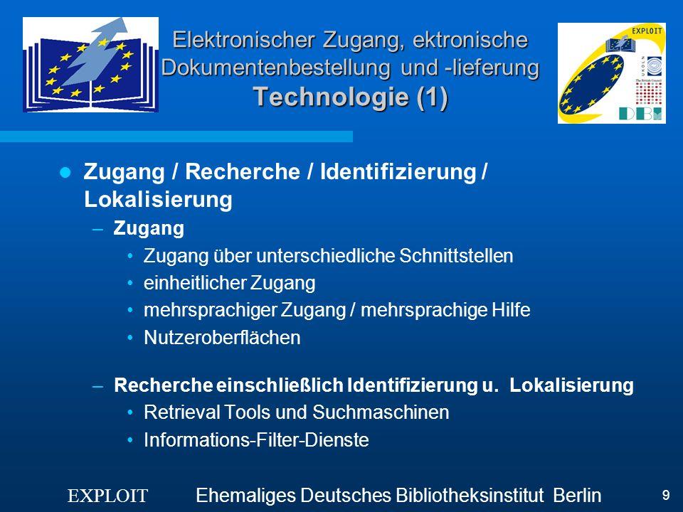 Zugang / Recherche / Identifizierung / Lokalisierung